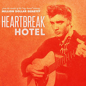 Heartbreak Hotel Tickets